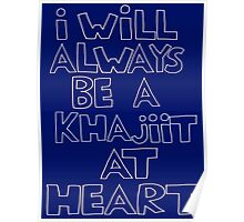 I'm a Khajiit Poster