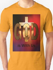 God Is With Us T-Shirt