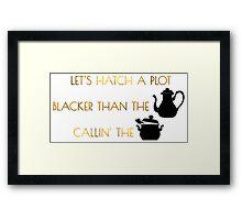 Let's Hatch A Plot Framed Print
