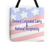 Demand Concealed Carry & National Reciprocity Tote Bag