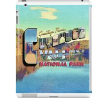 Greetings from Cuyahoga Valley National Park iPad Case/Skin