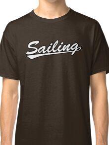 Sailing script Classic T-Shirt