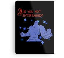 Quotes and quips - are you not entertained - Armstrong Metal Print
