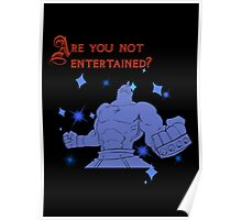 Quotes and quips - are you not entertained - Armstrong Poster