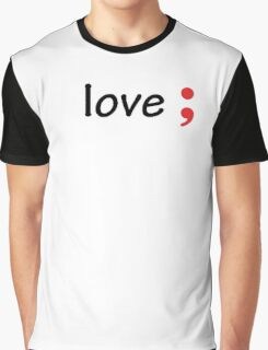 Semicolon; Love Graphic T-Shirt