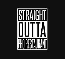 Straight Outta Pho Restaurant Unisex T-Shirt