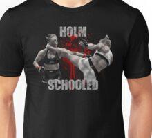 Ronda Rousey Holm Schooled Unisex T-Shirt