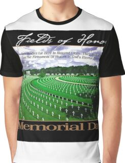 Fields of Honor - Memorial Day Graphic T-Shirt