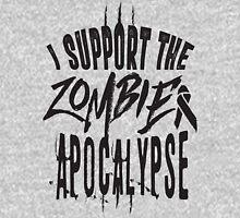 I support the zombie apocalypse Unisex T-Shirt