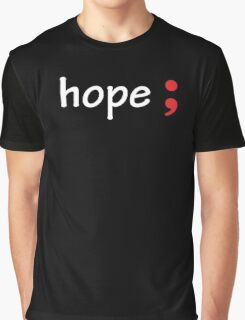 Semicolon; Hope Graphic T-Shirt