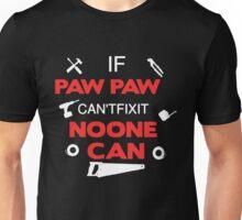 Pawpaw Can Fix It Unisex T-Shirt