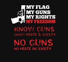 My Flag My Guns My Rights My Freedom Unisex T-Shirt