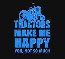 TRACTOR MAKE ME HAPPY Unisex T-Shirt