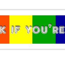 Honk if you're gay Sticker