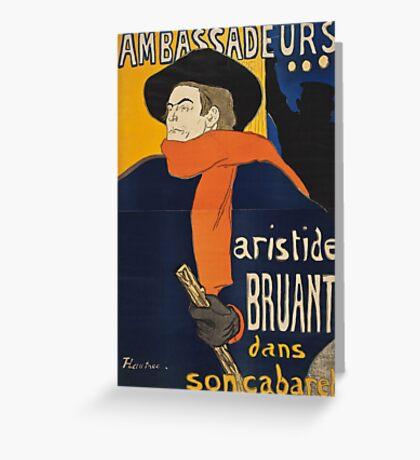 Henri de Toulouse-Lautrec, AMBASSADEURS, ARISTIDE BRUANT Greeting Card