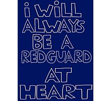 I'm a redguard Photographic Print