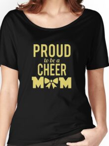 Proud Cheer Mom Women's Relaxed Fit T-Shirt