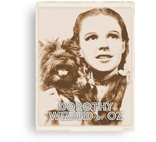 Wizard of Oz Dorothy Canvas Print