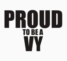 Proud to be a VY by priscilajii