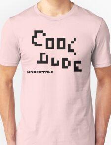 Cool Dude  T-Shirt
