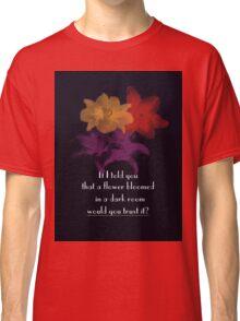 Bloomed Flower Classic T-Shirt