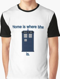 Doctor Who - Home is where the Tardis is Graphic T-Shirt