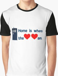 Doctor Who - Home is where the hearts are. Graphic T-Shirt