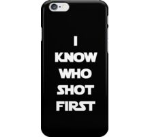 Shot First iPhone Case/Skin