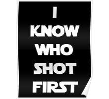 Shot First Poster