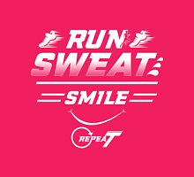 RUN - SWEAT - SMILE - REPEAT Womens Fitted T-Shirt