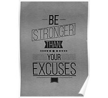 Be Stronger! Inspirational Quote Poster Poster