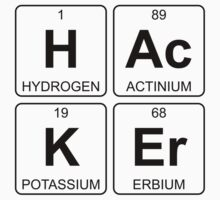 H Ac K Er - Hacker - Periodic Table - Chemistry - Chest One Piece - Short Sleeve