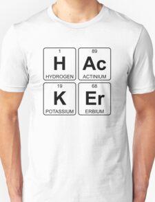 H Ac K Er - Hacker - Periodic Table - Chemistry - Chest Unisex T-Shirt