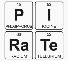 P I Ra Te - Pirate - Periodic Table - Chemistry - Chest One Piece - Short Sleeve