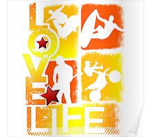 Love Life Extreme Sports Poster