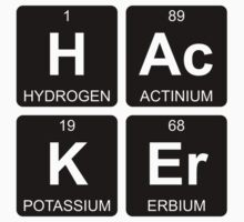 H Ac K Er - Hacker - Periodic Table - Chemistry - Chest Kids Tee