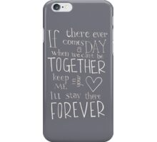 Together Forever  iPhone Case/Skin