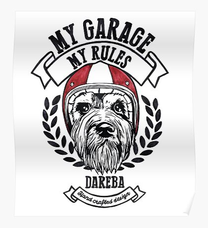 My garage, My rules Poster