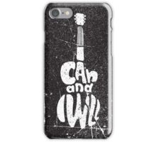 Motivational quote poster. I can and I will iPhone Case/Skin