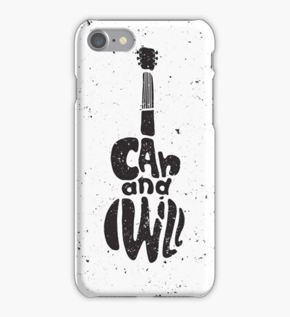 Motivational poster. I can and I will iPhone Case/Skin