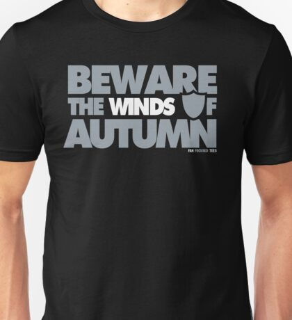 Beware the Winds of Autumn Unisex T-Shirt