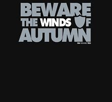 Beware the Winds of Autumn Unisex T-Shirt