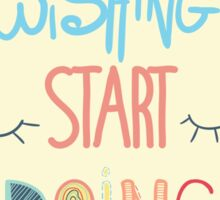 Inspirational poster. Stop dreaming start doing Sticker