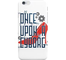 Once Upon a Cyborg iPhone Case/Skin