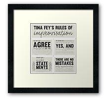 Tina Fey's rules of improvisation Framed Print