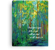 Stand Firm in Your Faith Canvas Print