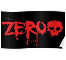 Zero Skateboards Poster