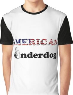 American Underdog - Woman I Graphic T-Shirt