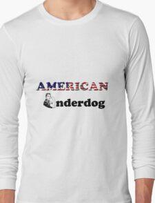 American Underdog - Woman I Long Sleeve T-Shirt