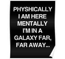 Galaxy Far Far Away Poster